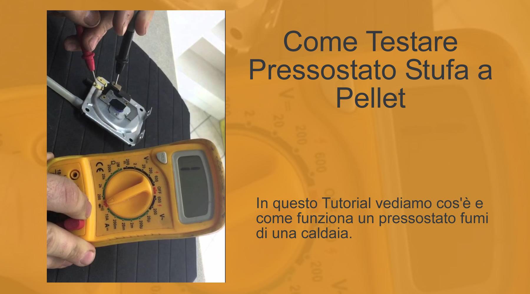 Schema Elettrico Pressostato Lavatrice : Come testare pressostato stufa a pellet bravi in casa